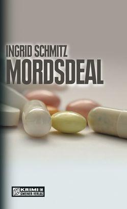 Mordsdeal von Schmitz,  Ingrid
