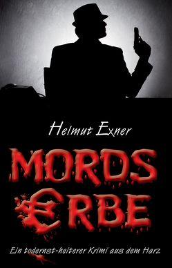 Mordserbe von Exner,  Helmut