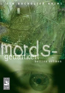 Mordsgedanken von Oehmen,  Bettina