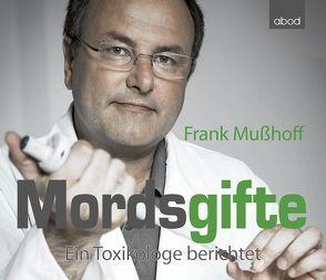 Mordsgifte von Heß,  Cornelius, Mußhoff,  Frank