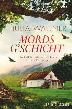 Mordsg'schicht von Wallner,  Julia