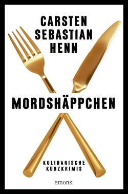 Mordshäppchen von Henn,  Carsten Sebastian