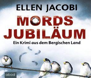 Mordsjubiläum von Berlinghof,  Ursula, Jacobi,  Ellen