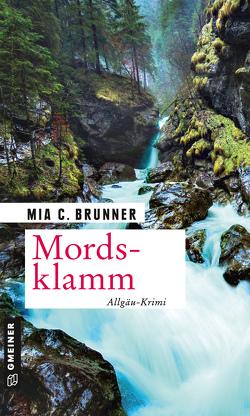 Mordsklamm von Brunner,  Mia C.
