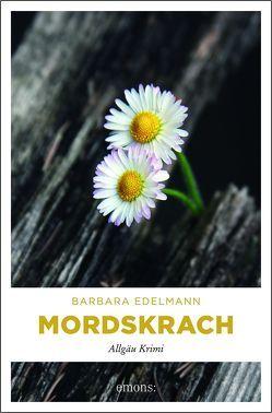 Mordskrach von Edelmann,  Barbara