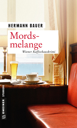 Mordsmelange von Bauer,  Hermann