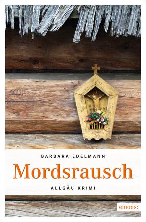 Mordsrausch von Edelmann,  Barbara