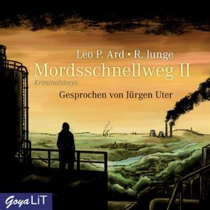 Mordsschnellweg 2 von Ard,  Leo P, Junge,  R., Uter,  Jürgen