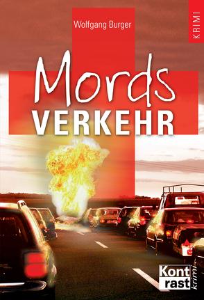 Mordsverkehr von Burger,  Wolfgang