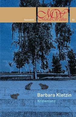 Mordsweiber / Krötentanz von Kletzin,  Barbara