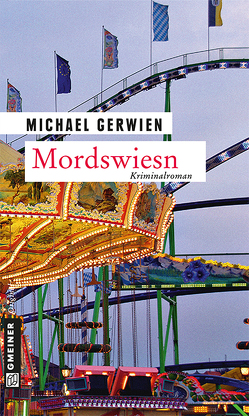 Mordswiesn von Gerwien,  Michael