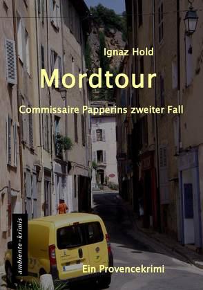 Mordtour von Hold,  Ignaz