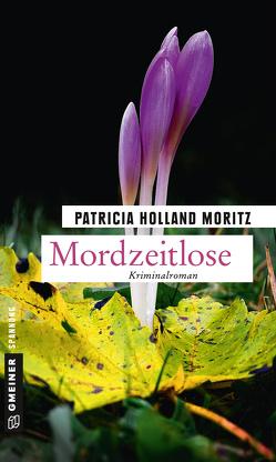 Mordzeitlose von Holland Moritz,  Patricia