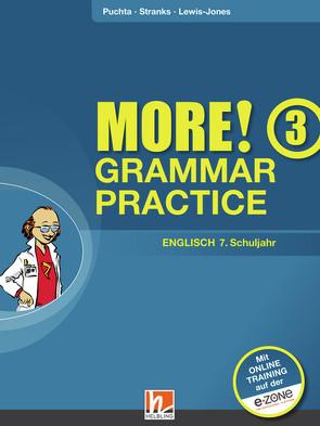 MORE! Grammar Practice 3, Ausgabe Österreich, mit 1 CD-ROM von Lewis-Jones,  Peter, Puchta,  Herbert, Stranks,  Jeff