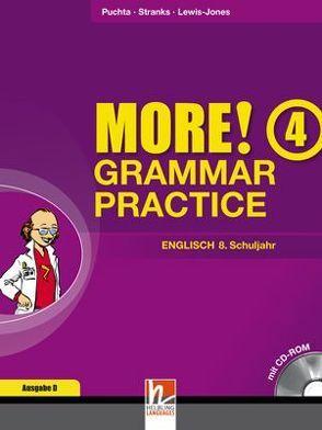 MORE! Grammar Practice 4, Ausgabe Deutschland und Schweiz, mit 1 CD-ROM von Lewis-Jones,  Peter, Puchta,  Herbert, Stranks,  Jeff