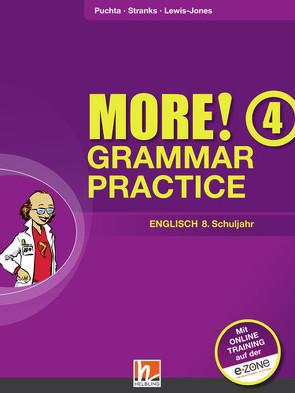 MORE! Grammar Practice 4, Ausgabe Österreich, mit 1 CD-ROM von Lewis-Jones,  Peter, Puchta,  Herbert, Stranks,  Jeff