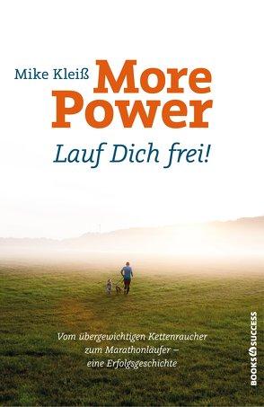 More Power. Lauf dich frei! von Kleiß,  Mike