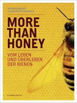 More Than Honey von Imhoof,  Markus, Lieckfeld,  Claus-Peter
