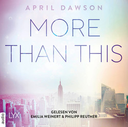 More Than This von Dawson,  April, Reuther,  Philipp, Weinert,  Emilia