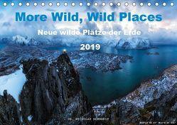 More Wild, Wild Places 2019 (Tischkalender 2019 DIN A5 quer) von Nicholas Roemmelt,  Dr.