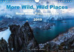 More Wild, Wild Places 2019 (Wandkalender 2019 DIN A4 quer) von Nicholas Roemmelt,  Dr.