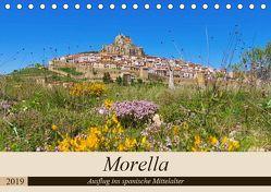 Morella – Ausflug ins spanische Mittelalter (Tischkalender 2019 DIN A5 quer) von LianeM