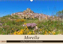 Morella – Ausflug ins spanische Mittelalter (Wandkalender 2019 DIN A3 quer) von LianeM