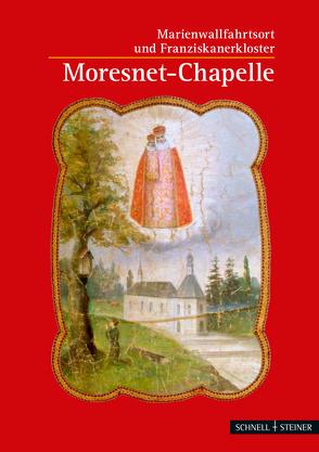 Moresnet-Chapelle von Franziskanerkonvent Moresnet, Lechtape,  Andreas