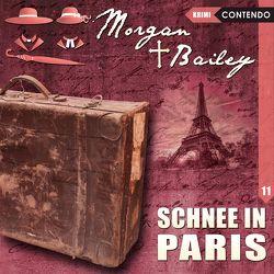 Morgan & Bailey 11: Schnee in Paris von Topf,  Markus