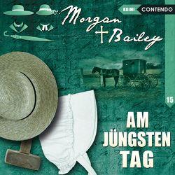 Morgan & Bailey 15: Am jüngsten Tag von Topf,  Markus