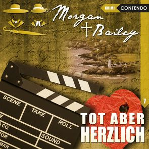 Morgan & Bailey 7: Tot aber herzlich von Reuber,  Timo, Topf,  Markus