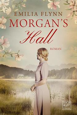 Morgan's Hall von Flynn,  Emilia