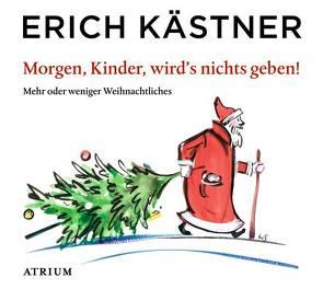 Morgen, Kinder, wird's nichts geben von Graudus,  Konstantin, Kaestner,  Erich, Noethen,  Ulrich, Petri,  Nina