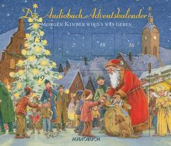 Morgen Kinder wird`s was geben von Diverse, Fröhlich,  Andreas, Rode,  Christian, Thalbach,  Anna, Tölzer Knabenchor, Zimber,  Corinna