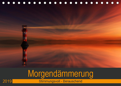 Morgendämmerung (Tischkalender 2019 DIN A5 quer) von Eisele,  Horst