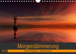 Morgendämmerung (Wandkalender 2019 DIN A4 quer) von Eisele,  Horst