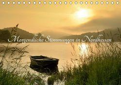 Morgendliche Stimmungen in Nordhessen (Tischkalender 2019 DIN A5 quer) von Grebe,  Martin