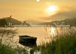 Morgendliche Stimmungen in Nordhessen (Wandkalender 2020 DIN A3 quer) von Grebe,  Martin