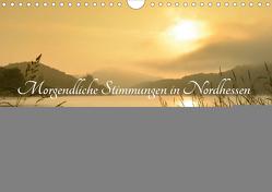 Morgendliche Stimmungen in Nordhessen (Wandkalender 2020 DIN A4 quer) von Grebe,  Martin