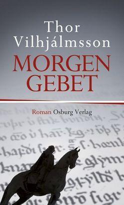 Morgengebet von Kreutzer,  Gert, Vilhjálmsson,  Thor