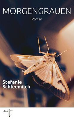 Morgengrauen von Schleemilch,  Stefanie