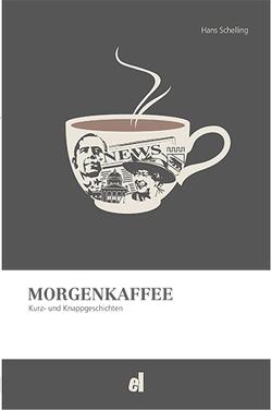 Morgenkaffee von Schelling,  Hans