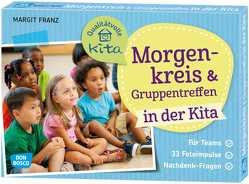 Morgenkreis und Gruppentreffen in der Kita von Franz,  Margit