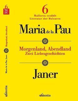 Morgenland, Abendland von Janer,  Maria de la Pau, Schönberger,  Axel