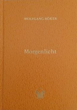 Morgenlicht von Böker,  Wolfgang