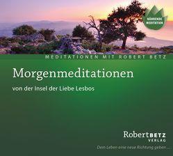 Morgenmeditationen von der Insel der Liebe, Lesbos von Betz,  Robert Theodor
