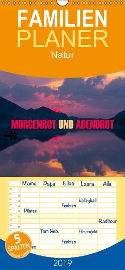 Morgenrot und Abendrot – Familienplaner hoch (Wandkalender 2019 , 21 cm x 45 cm, hoch) von Dr. Günter Zöhrer,  ©