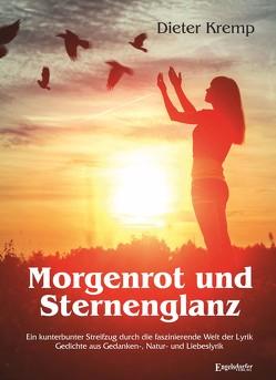 Morgenrot und Sternenglanz von Kremp,  Dieter