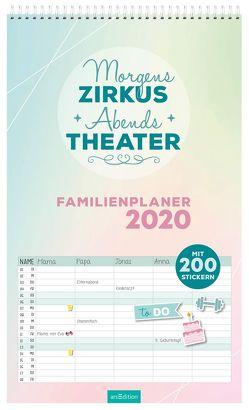 Morgens Zirkus, abends Theater! Familienplaner 2020