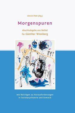 Morgenspuren von Pohl,  Ulrich, Steinhart,  Ingmar, Will-Armstrong,  Johanna